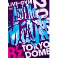 "[DVD] B'z LIVE-GYM 2010 ""Ain't No Magic"" at TOKYO DOME"