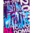 "[Blu-ray] B'z LIVE-GYM 2010 ""Ain't No Magic"" at TOKYO DOME"